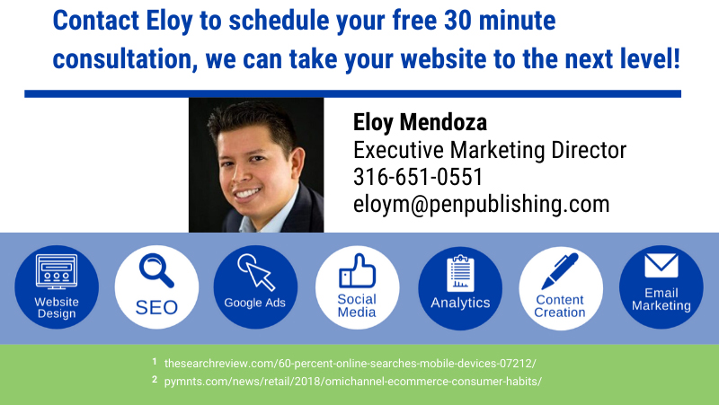 Contact Eloy Mendoza, Wichita Pen Publishing Interactive's Executive Marketing Director, to schedule a free 30 minute consultation to see how you can improve your website. Website Design Wichita Kansas professionals.